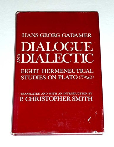 9780300021264: Dialogue and Dialectic: Eight Hermeneutical Studies on Plato