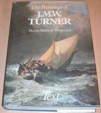 The Paintings of J. M. W. Turner (Studies in British Art)
