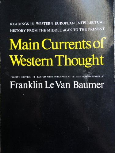 9780300021622: Main Currents of Western Thought: Readings in Western European Intellectual History from the Middle Ages to the Present
