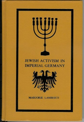 9780300021639: Jewish Activism in Imperial Germany: The Struggle for Civil Equality (Yale Historical Publications , Miscellany)