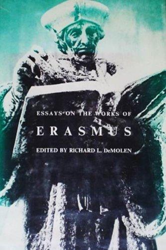 Essays on the Works of Erasmus: DeMolen, Richard L.,
