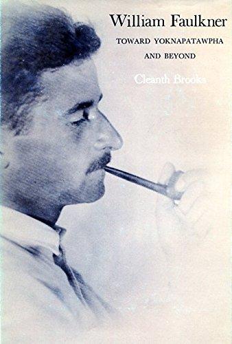 9780300022049: William Faulkner: Toward Yoknapatawpha and Beyond