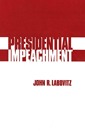 9780300022131: Presidential Impeachment