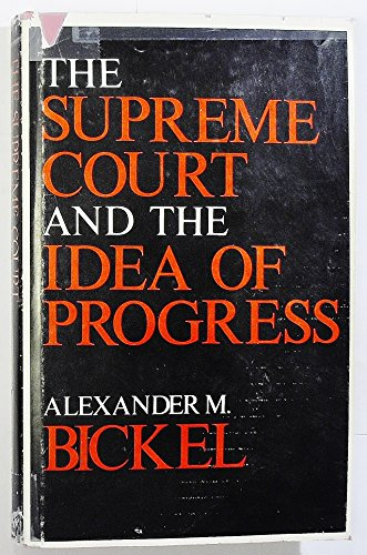 9780300022384: Supreme Court and the Idea of Progress