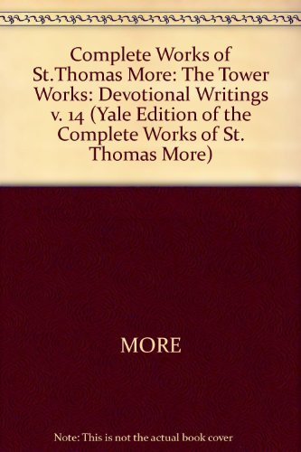 9780300022650: The Tower Works: Devotional Writings (Yale Edition of the Complete Works of St.Thomas More)