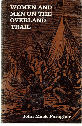 9780300022674: Women and Men on the Overland Trail (Yale Historical Publications)
