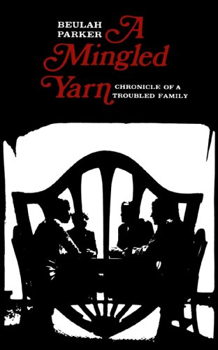 9780300022926: A Mingled Yarn: Chronicle of a Troubled Family