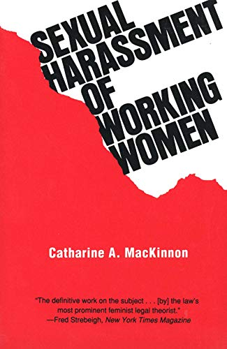 9780300022995: Sexual Harassment of Working Women: A Case of Sex Discrimination (Yale Fastback Series)