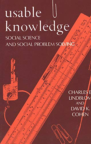 9780300023367: Usable Knowledge: Social Science and Social Problem Solving (Yale Fastback Series)