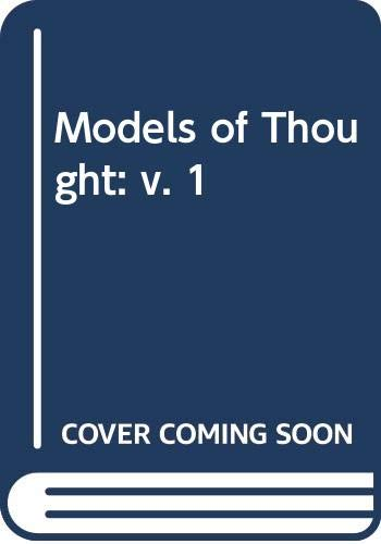 9780300023473: Models of Thought: v. 1