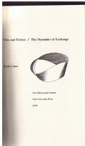 9780300023664: Film and Fiction: The Dynamics of Exchange