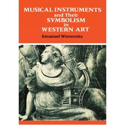 9780300023763: Musical Instruments and Their Symbolism in Western Art: Studies in Musical Iconology