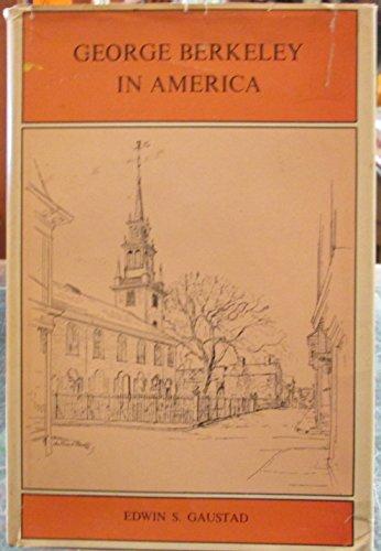 9780300023947: George Berkeley in America