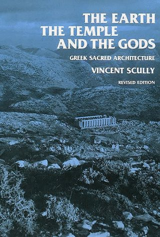 9780300023978: Earth, the Temple and the Gods: Greek Sacred Architecture