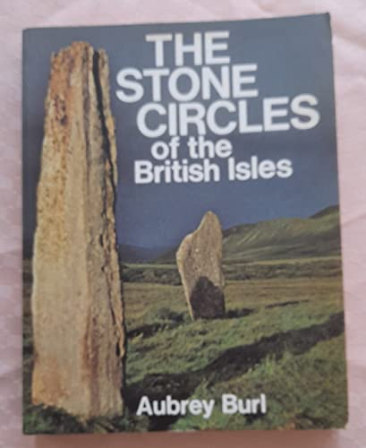 9780300023985: The Stone Circles of the British Isles