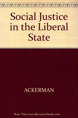 9780300024395: Social Justice in the Liberal State