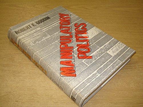 9780300024630: Manipulatory Politics