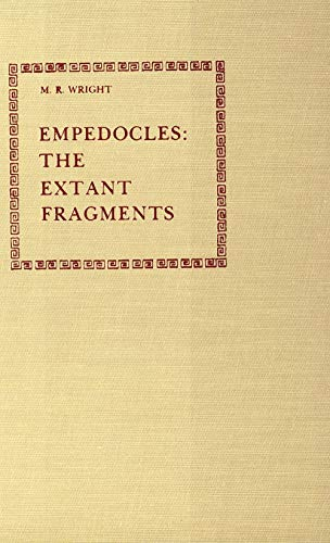 Empedocles: The Extant Fragments: Wright, M. R.,