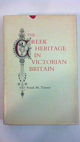 9780300024807: The Greek Heritage in Victorian Britain