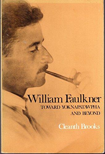 9780300024937: William Faulkner: Toward Yokanapatawpha and Beyond