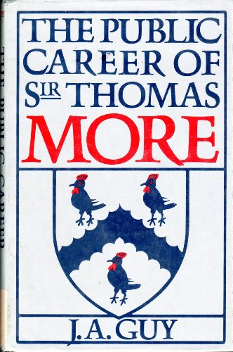 9780300025460: The Public Career of Sir Thomas More