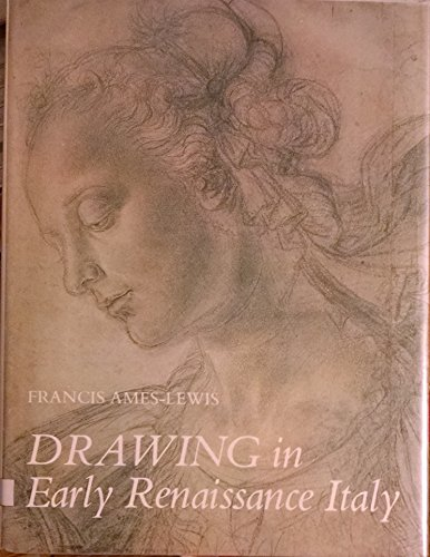 9780300025514: Drawing in Early Renaissance Italy