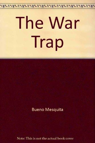 9780300025583: The War Trap
