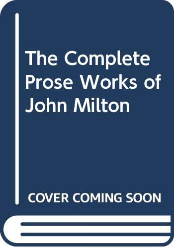 9780300025613: The Complete Prose Works of John Milton, Vol. 8: 1666-1682