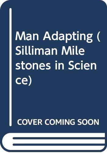 9780300025804: Man Adapting (Silliman Milestones in Science)