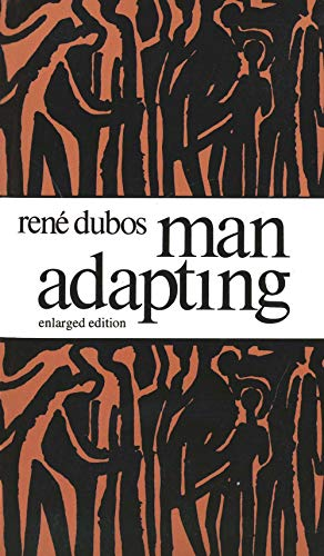 9780300025811: Man Adapting: With a New Chapter by the Author (The Silliman Memorial Lectures Series)