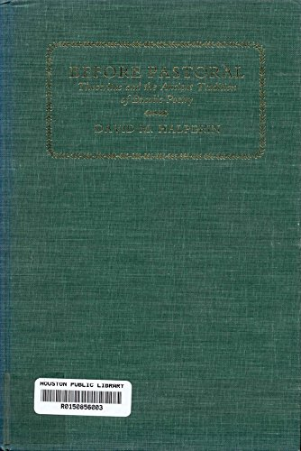 9780300025828: Before Pastoral: Theocritus and the Ancient Tradition of Bucolic Poetry
