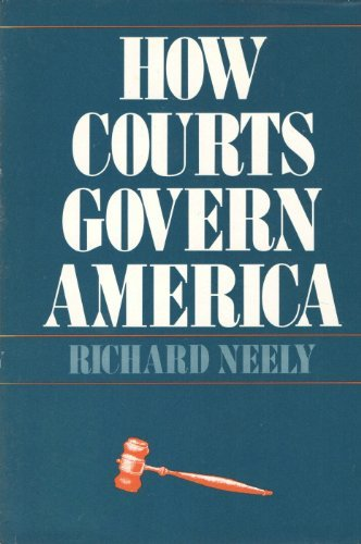 9780300025897: How Courts Govern America