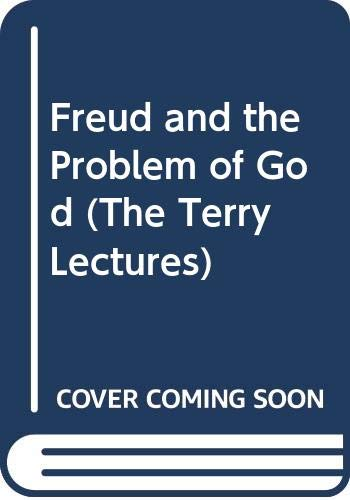 9780300025972: Freud and the Problem of God