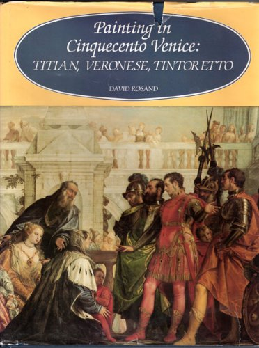 9780300026269: Painting in Cinquecento Venice: Titian, Veronese, Tintoretto
