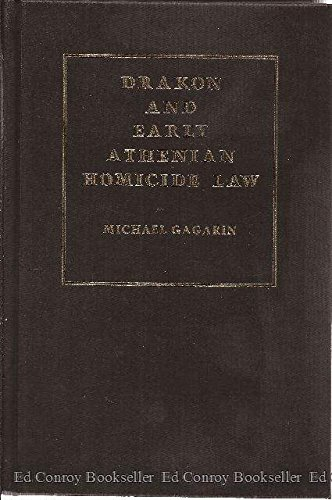 9780300026276: Drakon and Early Athenian Homicide Law (Yale classical monographs)