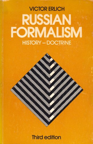 Russian Formalism: History and Doctrine: Victor Erlich