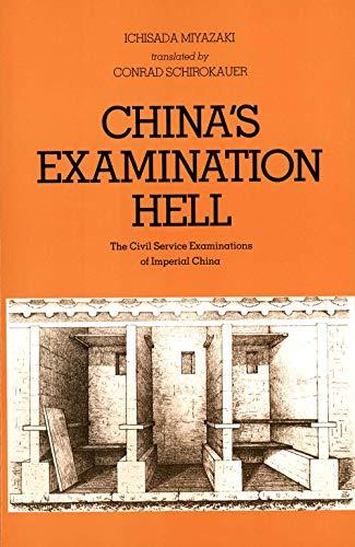 9780300026399: China's Examination Hell: The Civil Service Examinations of Imperial China