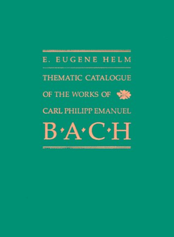 9780300026542: Thematic Catalogue of the Works of Carl Philipp Emanuel Bach