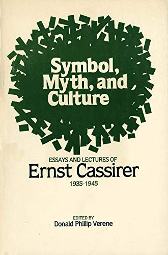 9780300026665: Symbol, Myth, and Culture: Essays and Lectures of Ernst Cassirer, 1935-1945: Essays and Lectures, 1935-45