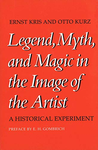 9780300026696: Legend, Myth, and Magic in the Image of the Artist: A Historical Experiment