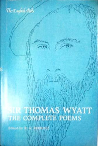 9780300026818: Sir Thomas Wyatt: The Complete Poems (The English Poets)