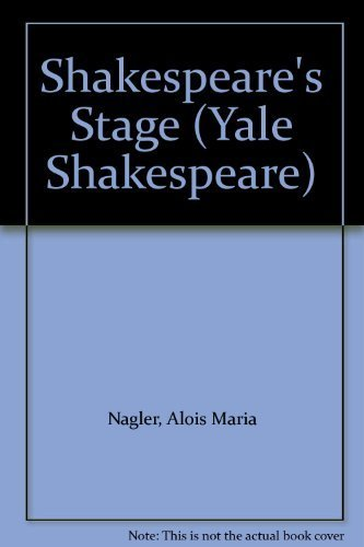 9780300026894: Shakespeare's Stage (Yale Shakespeare) (English and German Edition)