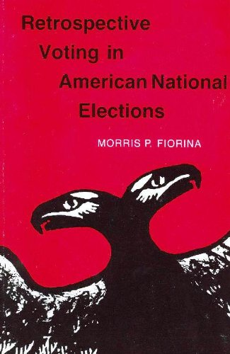 9780300027037: Retrospective Voting in American National Elections