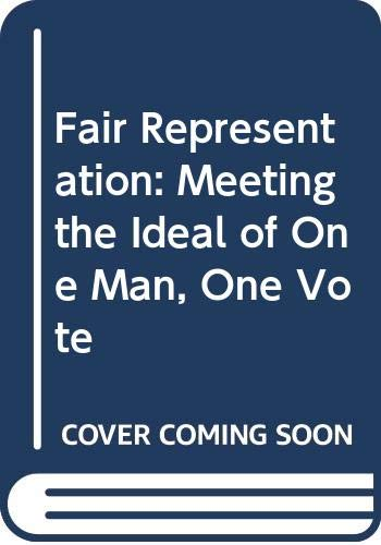 9780300027242: Fair Representation: Meeting the Ideal of One Man, One Vote