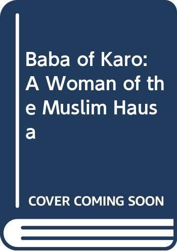 9780300027341: Baba of Karo: A Woman of the Muslim Hausa