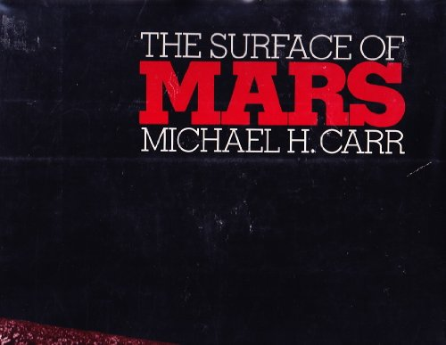 Surface of Mars (Yale planetary exploration series): Carr, Michael H.
