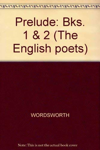 9780300027532: William Wordsworth: The Prelude: A Parallel Text (English Poets Series) (Bks. 1 & 2)
