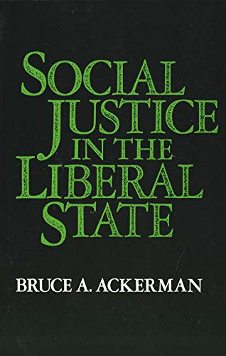 9780300027570: Social Justice in the Liberal State