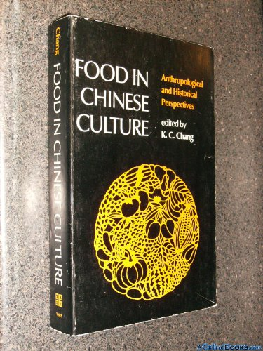 9780300027594: Food in Chinese Culture: Antropological and Historical Perspectives