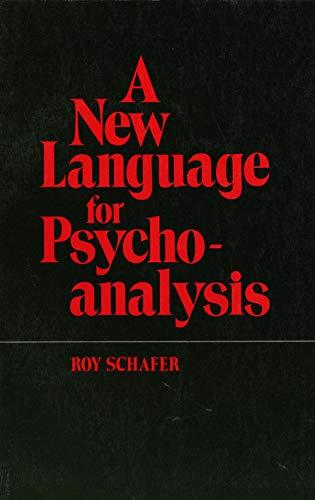 9780300027617: A New Language for Psychoanalysis